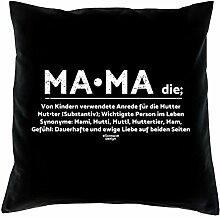 Muttertag, Muttertagsgeschenk Mama Dekokissen, Kopfkissen Geschenkidee für die liebste Mutter Größe 40X40 cm Farbe:schwarz