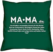Muttertag, Muttertagsgeschenk Mama Dekokissen, Kopfkissen Geschenkidee für die liebste Mutter Größe 40X40 cm Farbe:dunkelgrün