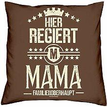 Muttertagsgeschenk Kissen und Urkunde :+: Hier regiert Mama :+: Geschenkset Muttertag Geschenk Geschenkidee Farbe:braun