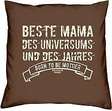 Muttetagsgeschenk Geschenkidee Muttertag :-: Beste Mama des Universums :-: Kissen mit Füllung :-: auch als Geburtstagsgeschenk für Sie Mutter :-: Farbe: braun