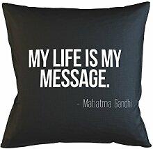 My Life Is My Message Ghandi Quote Schlafsofa Home Décor Kissen Kissenbezug Fall Schwarz