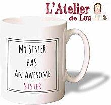 My Sister Has An Awesome Sister Mug Schwester Kaffeetasse Kaffeebecher - Originelle Geschenke - Spülmachinenfes
