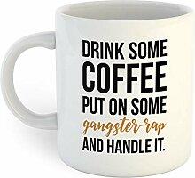 N\A Kaffee Gangster Rap Griff es Kaffeetasse
