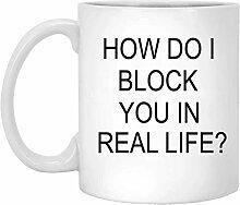 N\A Wie blockiere ich Sie in Real Life