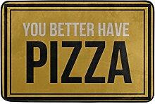 Naanle Eingang, Fußmatte, Besser haben Pizza
