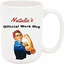 Natalie 's Official Work Mug 11oz Kaffee- oder