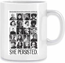 Nevertheless, She Persisted Kaffeebecher Becher