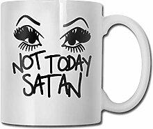 Nicht heute Satan Fashion Coffee Cup Porzellan