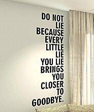 Nicht Lügen Because Every Little Lie Ihre Liegen bringt sie Closer To Goodbye–Life, Kinder Home Love Zitat Wand Vinyl Aufkleber Aufkleber Art Decor DIY