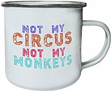 Nicht mein Zirkus nicht meine Affen Lustige Neuheit Retro, Zinn, Emaille 10oz/280ml Becher Tasse c86e