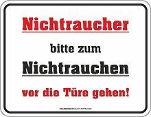 Nichtraucher - vor die Tür! - Spruch Blechschild mit 4 Saugnäpfen - Größe 22x17 cm