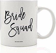 Niedliche Braut Squad Kaffeetasse Team Braut
