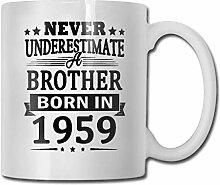 Niemals unterschätzen Bruder geboren 1959 lustige