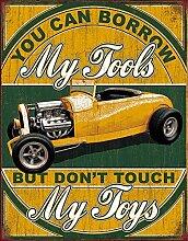 Nostalgie-Blechschild - Borrow My Tools 31x40cm