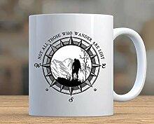 Not All Those Who Wander Are Lost Mug, Hiking Mug,