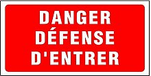 novap?Panneau?Gefahr Defense Eintri