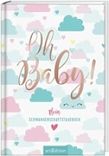 Oh Baby! - Mein Schwangerschaftstagebuch