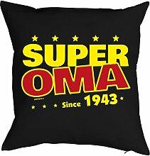 Oma Sprüche-Kissen zum 75 Geburtstag - Geschenk-Idee Dekokissen Jahrgang 1943 : Super Oma since 1943 -- Geburtstag 75 Kissenbezug ohne Füllung - Farbe: schwarz
