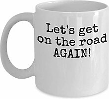 On The Road Again Mug - Let's Get - Travel