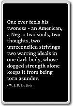 One Ever fühlt sich seine twoness-Ein