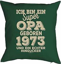 Opa Sprüche-Kissen zum 45 Geburtstag - Geschenk-Idee Dekokissen Jahrgang 1973 : ..super Opa geboren 1973 -- Geburtstag 45 Kissenbezug ohne Füllung - Farbe: dunkelgrün