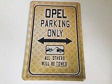 Opel parking only - Blechschild 20x30 cm Parkplatz
