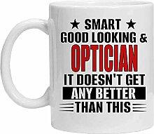 Optician Tasse – Smart, Good Looking & Optician