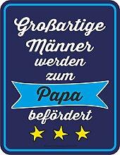 Original RAHMENLOS Blechschild für den werdenden Vater: Großartige Männer werden zum Papa beförder