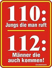 Original RAHMENLOS Blechschild für Feuerwehrler: 110: Jungs die man ruft, 112: Männer die auch kommen!