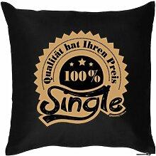 Originelles Kissen : 100% SINGLE! ,für