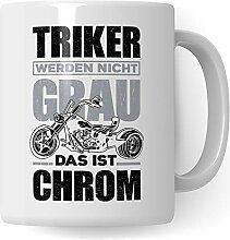 Pagma Druck Trike Tasse, Triker Geschenk Spruch,