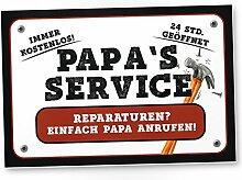 Papa's Service (weiß) - Kunststoff Schild,