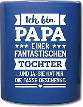 Papa Einer Fantastischen Tochter Tasse einfarbig von Spreadshirt®, royal Blau