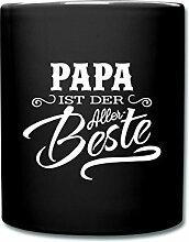 Papa Ist Der Allerbeste Vatertag Tasse einfarbig von Spreadshirt®, Schwarz