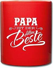 Papa Ist Der Allerbeste Vatertag Tasse einfarbig von Spreadshirt®, Ro