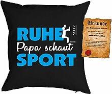 Papa Kissen Sprüche Vater Kuschelkissen - Väter Sprüche Kissen : Ruhe Papa schaut Sport -- Kissen mit Füllung + Urkunde - Farbe: schwarz