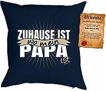 Papa Kissen Sprüche Vater Kuschelkissen - Väter Sprüche Kissen : Zuhause ist wo mein Papa ist -- Kissen ohne Füllung + Urkunde -- Farbe: navyblau