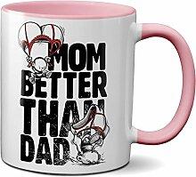 PAPAYANA - 1005 - MOM-IS-BETTER - Beidseitig Bedruckte Tasse 325ml 11oz - Große Farbauswahl - Pink
