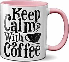 PAPAYANA - 1011 - KEEP-CALM-WITH-COFFEE - Beidseitig Bedruckte Tasse 325ml 11oz - Große Farbauswahl - Pink
