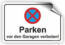 PARKEN VOR DEN GARAGEN - Parken verboten Schild /