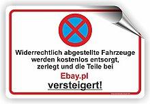PARKVERBOT TEILE WERDEN VERSTEIGERT - Parken verboten Schild / PV-017 (60x40cm Aufkleber)