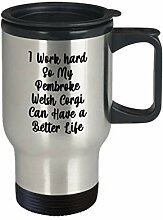 Pembroke Welsh Corgi Travel Mug I Work Hard