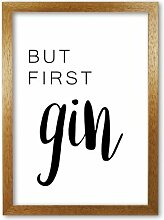 Poster But First Gin East Urban Home Format: