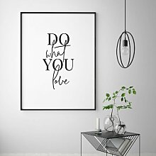 Poster Do What You Love 17 Stories Format: Kein