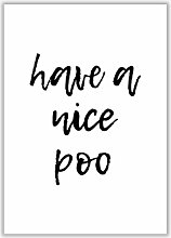 Poster Have a Nice Poo East Urban Home Format: