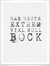 Poster - Poster Hab heute extrem viel null Bock