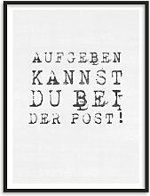 Poster - Poster mit Bilderrahmen - Aufgeben kannst du bei dder Post