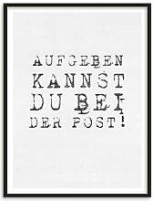 Poster - Poster mit Bilderrahmen - Aufgeben kannst du bei der Post