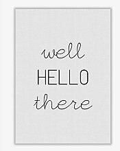 Poster Well Hello There East Urban Home Format: