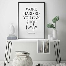 Poster Work Hard So You Can Shop Harder East Urban